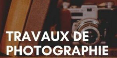 Travaux de photographies