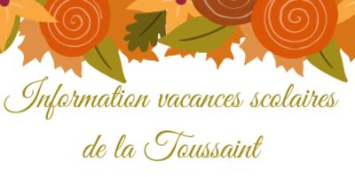 Information vacances scolaires de la Toussaint