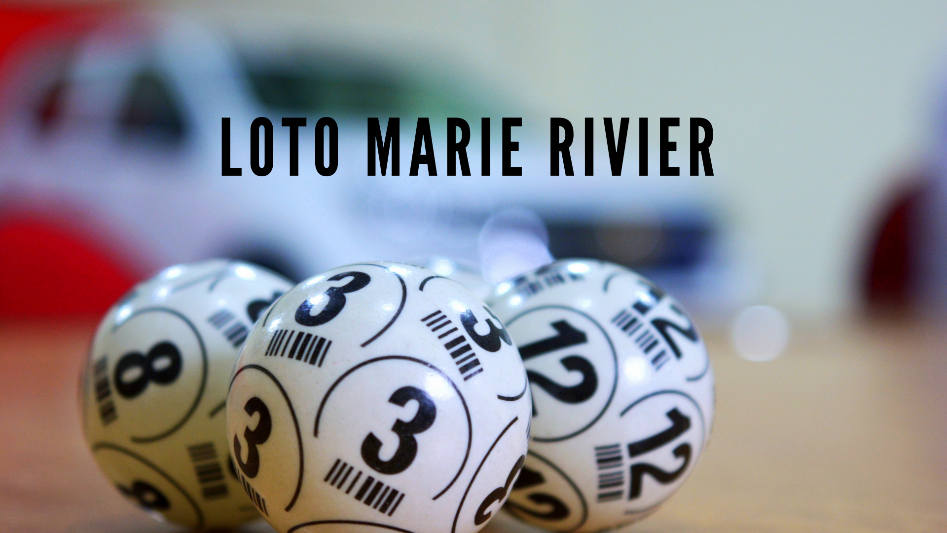 LOTO MARIE RIVIER(1)