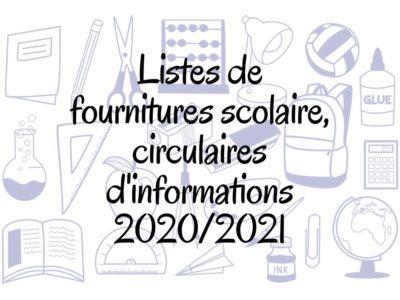 Circulaires d'informations et listes de fournitures scolaire 2020/2021