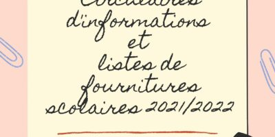 Circulaires d'informations et listes de fournitures scolaires 2021/2022
